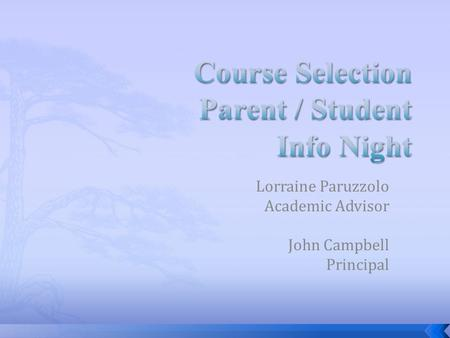 Course Selection Parent / Student Info Night