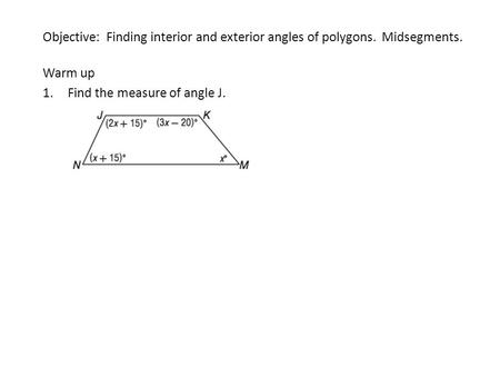 Math 10 geometry unit lesson 1 properties of a regular - Definition of interior and exterior angles ...