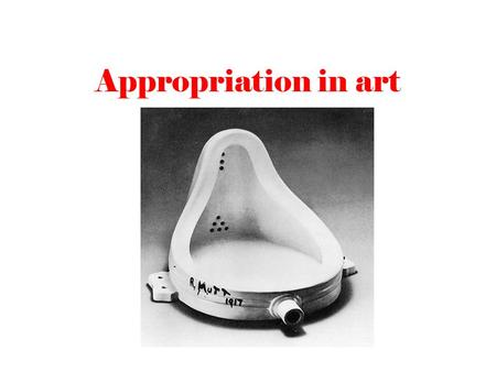 Appropriation in art. Appropriation refers to the act of borrowing or reusing existing elements within a new work. Post-modern appropriation artists,