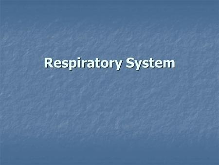 Respiratory System. Breathing is the movement of the chest that brings air into the lungs and removes waste gases. Air passes from the lungs into the.