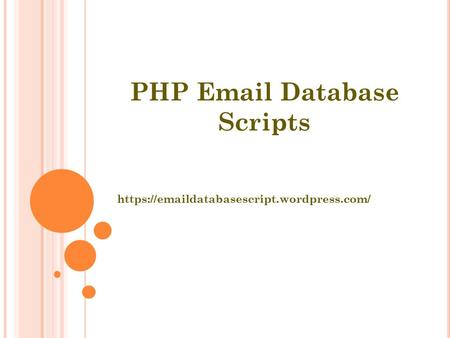 PHP  Database Scripts https:// databasescript.wordpress.com/