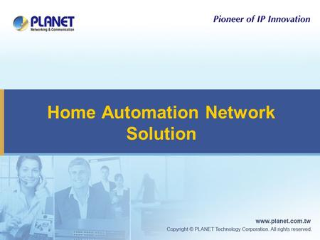 Home Automation Network Solution. 2 Platform Application Cloud 3 rd Party Software iBuilding iPower & Energy iEnvironment iHome e-Home Devices & Sensors.