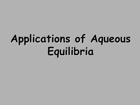 Applications of Aqueous Equilibria. Reaction of Weak Bases with Water The generic reaction for a base reacting with water, producing its conjugate acid.