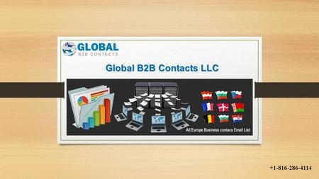 Global B2B Contacts LLC +1-816-286-4114. European Decision Makers Email List With Global b2b Contacts European Sales Executives List, you can reach the.
