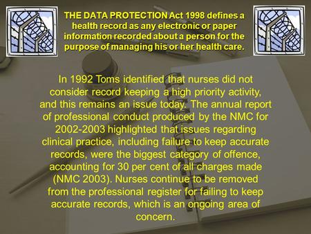 Adey, Sofia, Liz THE DATA PROTECTION Act 1998 defines a health record as any electronic or paper information recorded about a person for the purpose of.