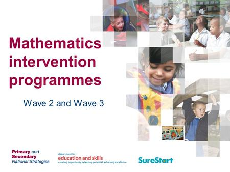 Mathematics intervention programmes Wave 2 and Wave 3.