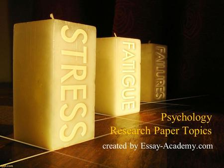 Psychology Research Paper Topics created by Essay-Academy.com.