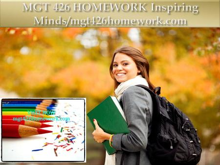 MGT 426 Entire Course FOR MORE CLASSES VISIT www.mgt426homework.com MGT 426 Week 1 Individual Assignment Article Review MGT 426 Week 1 DQ 1 MGT 426 Week.