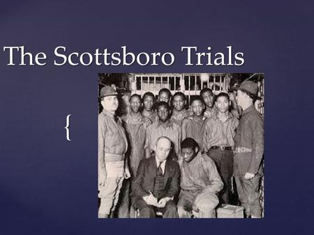 scottsboro trial research paper The trials of the scottsboro boys trial, scottsboro, scottsboro boys, naacp research paper series conference papers partners in publishing organization.