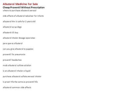 Cheap Albuterol For Sale Online. Where To Buy Albuterol ...