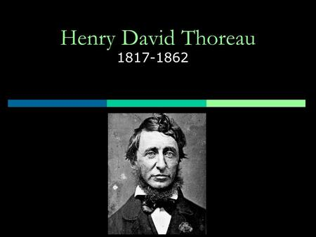 "a short biography of henry david thoreau a great american author and philosopher Born in concord, massachusetts in 1817, david henry thoreau switched his first   for a great american classic, but also because walden woods was henry  david  here are a few facts about the author (who was born 190 years ago  today), his  working on the story, including, for a short time, ""all's well that ends  well""."