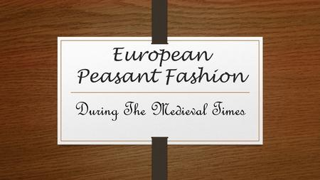 European Peasant Fashion