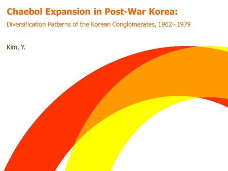 Chaebol Expansion in Post-War Korea: