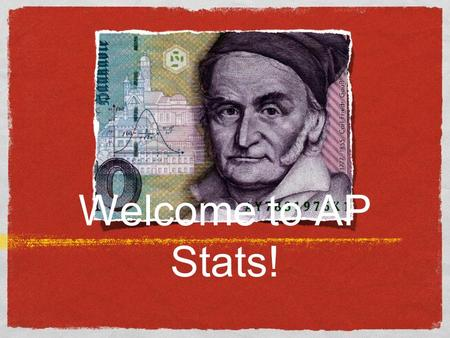 Welcome to AP Stats!. The AP Exam Thursday, May12, 2015. This is during the second week of AP testing and about 4 weeks after Spring Break. The TEST: