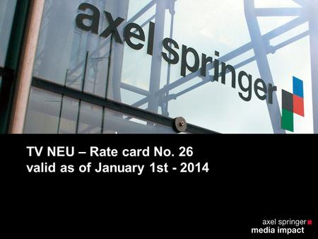 TV NEU – Rate card No. 26 valid as of January 1st - 2014.
