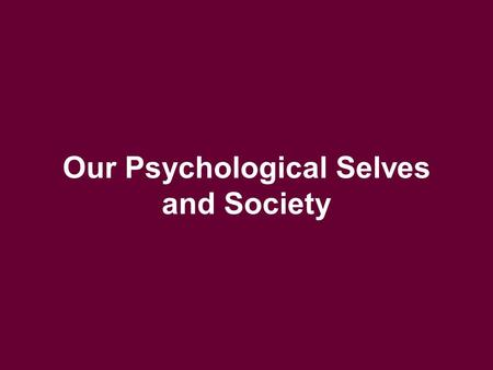 Our Psychological Selves and Society. Jeffrey Schwartz, Brain Lock (1997)