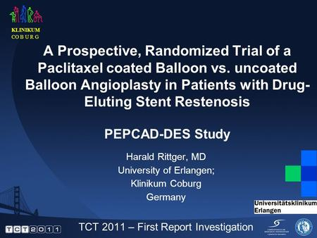 A Prospective, Randomized Trial of a Paclitaxel coated Balloon vs. uncoated Balloon Angioplasty in Patients with Drug- Eluting Stent Restenosis PEPCAD-DES.