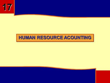 17 HUMAN RESOURCE ACOUNTING.