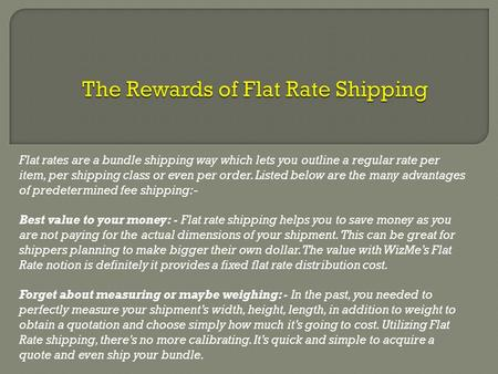 The Advantages of Flat Rate Shipping