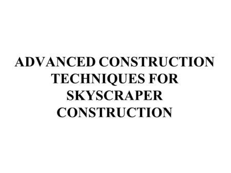 advanced building construction techniques pdf