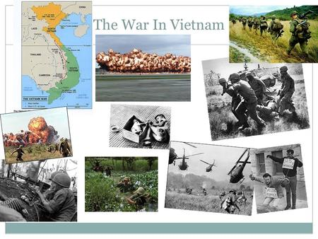 The War In Vietnam. DURING WWII, COMMUNIST LEADER HO CHI MINH LEADS VIETNAMESE AGAINST JAPANESE INVADERS.  AFTER THE WAR, VIETNAM DECLARES INDEPENDENCE.