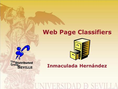 Web Page Classifiers Inmaculada Hernández. Roadmap Introduction Classifiers Taxonomy Evaluation Conclusions & Future Work.