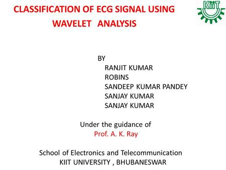 CLASSIFICATION OF ECG SIGNAL USING WAVELET ANALYSIS