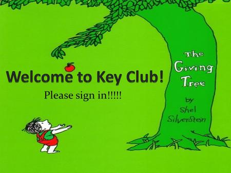 Please sign in!!!!!. Key Club Pledge I pledge, on my honor, to uphold the objects of Key Club International. To build my home, school, and community.