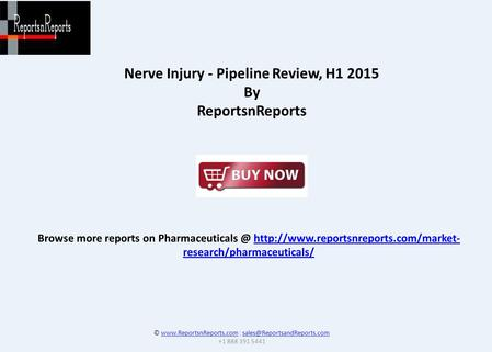 Browse more reports on  research/pharmaceuticals/http://www.reportsnreports.com/market- research/pharmaceuticals/