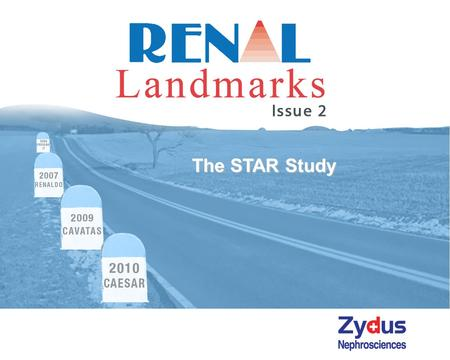 The STAR Study. Cardiovascular Disease Antihypertensives The STAR Study Stent Placement in Patients with Atherosclerotic Renal Artery Stenosis and Impaired.