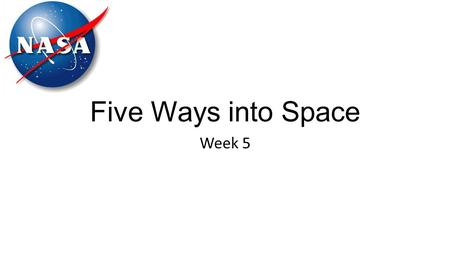 Five Ways into Space Week 5. What are they used for? Write down as many uses as you can think of for satellites.  mes/p00q9gvq.