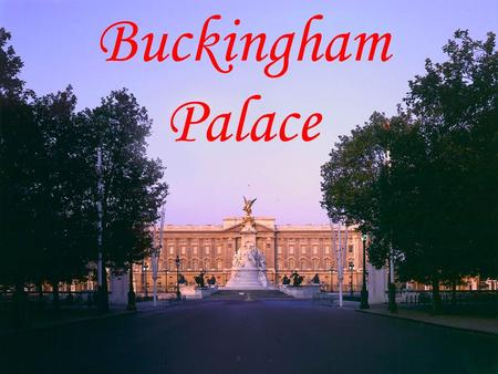 Buckingham Palace. Buckingham Palace - one of the attractions of London, as well as, the official London Queens residence..