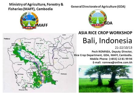 Ministry of Agriculture, Forestry &     Fisheries (MAFF), Cambodia