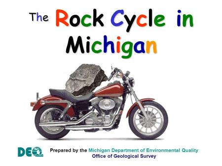 The Rock Cycle in Michigan