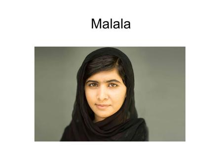 "Malala. "" Human rights are rights inherent to all human beings, whatever our nationality, place of residence, sex, national or ethnic origin, colour,"