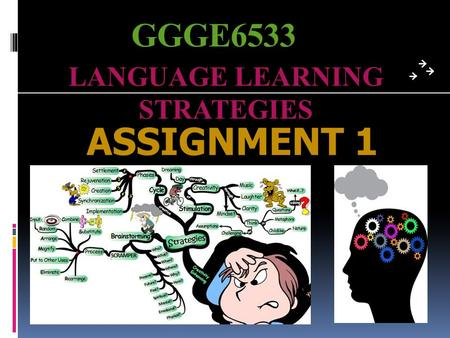 GGGE6533 LANGUAGE LEARNING STRATEGIES ASSIGNMENT 1.
