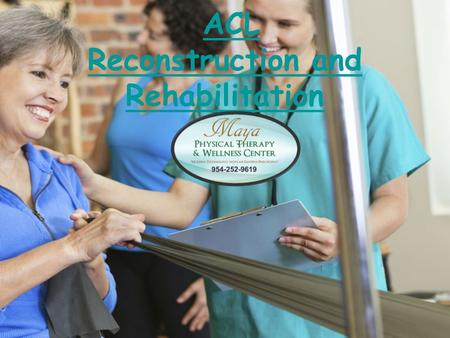 ACL Reconstruction and Rehabilitation ACL Reconstruction and Rehabilitation.