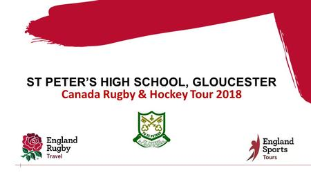 ST PETER'S HIGH SCHOOL, GLOUCESTER Canada Rugby & Hockey Tour 2018.