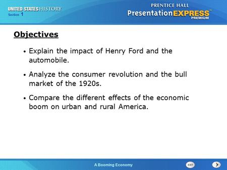 Chapter 25 Section 1 The Cold War Begins Section 1 A Booming Economy Explain the impact of Henry Ford and the automobile. Analyze the consumer revolution.