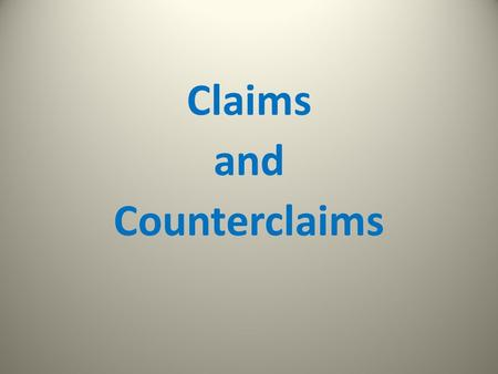 Claims and Counterclaims. A claim is… a position on a topic presented in your paper Bad: Topics such as culture remain complex and affect a person's opinions.