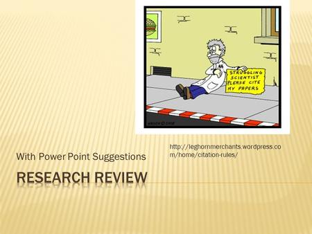 With Power Point Suggestions  m/home/citation-rules/