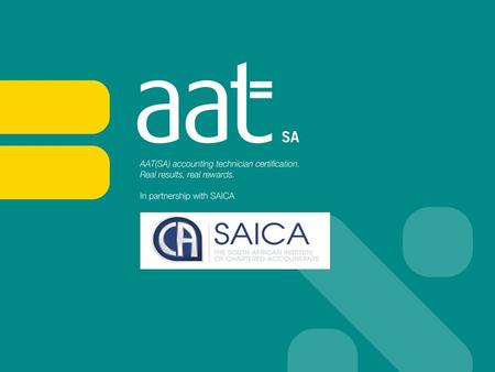 What is AAT(SA)? The Association of Accounting Technicians South Africa - AAT(SA) - is a finance and accountancy professional body that offers practical,