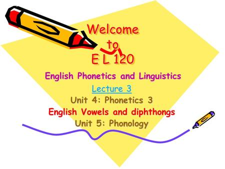 English Vowels and diphthongs