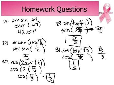 Homework Questions. LOGS Warm-up Evaluating Logs.