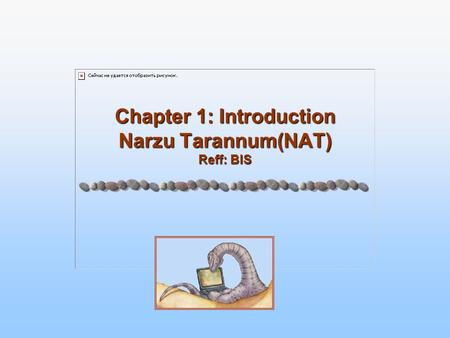 Chapter 1: Introduction Narzu Tarannum(NAT) Reff: BIS.