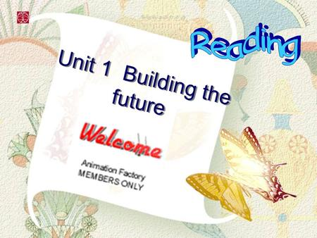 Unit 1 Building the future. There comes a time when we need a certain call When the world must come together as one There are people dying Oh, and it's.