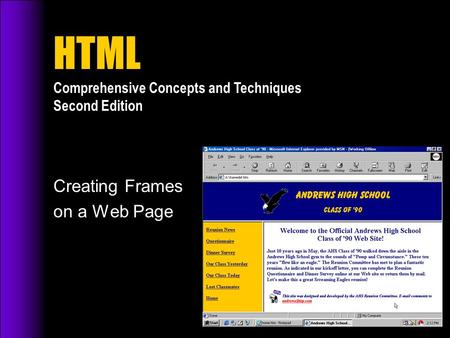 HTML Comprehensive Concepts and Techniques Second Edition Creating Frames on a Web Page.