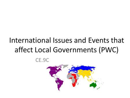 International Issues and Events that affect Local Governments (PWC) CE.9C.