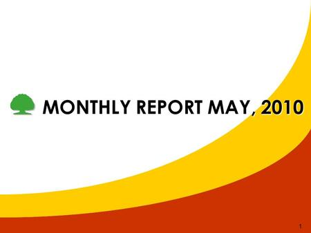 1 MONTHLY REPORT MAY, 2010. 2 1.Recruitment 2.Preparing documents for meeting of efficiency bonus 3.Update Company Policies 4.Sharing Information After.