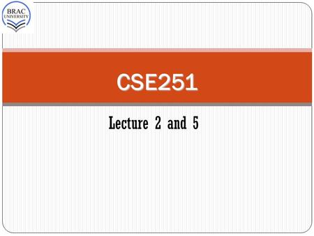 "CSE251 CSE251 Lecture 2 and 5. Carrier Transport 2 The net flow of electrons and holes generate currents. The flow of ""holes"" within a solid–state material."